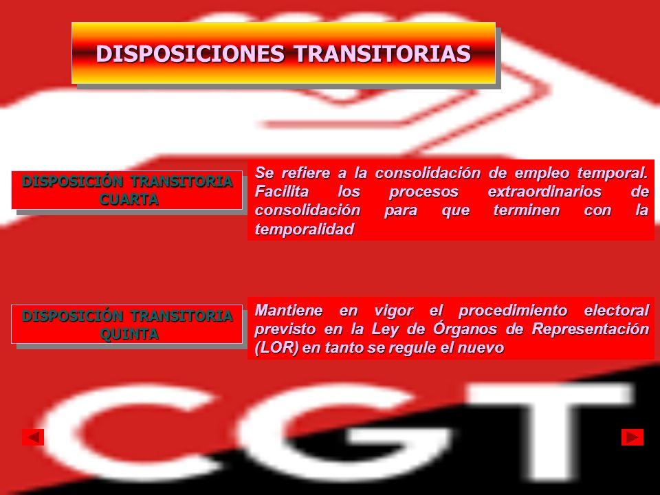 DISPOSICIONES TRANSITORIAS DISPOSICIÓN TRANSITORIA CUARTA CUARTA DISPOSICIÓN TRANSITORIA CUARTA CUARTA Se refiere a la consolidación de empleo tempora