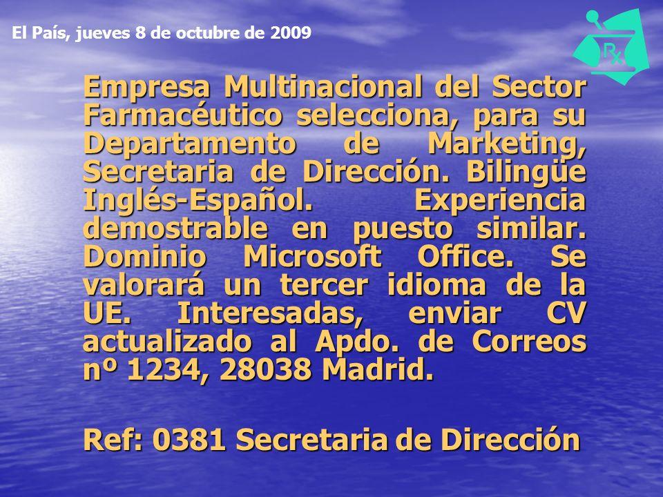 Empresa Multinacional del Sector Farmacéutico selecciona, para su Departamento de Marketing, Secretaria de Dirección.