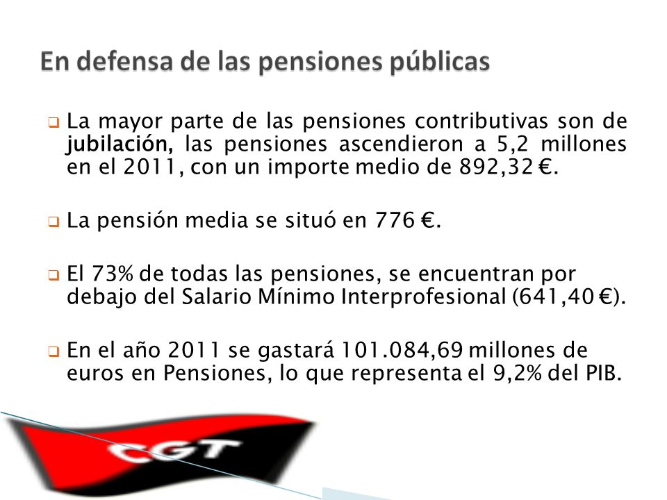 LA SALUD FINANCIERA DE LA SEGURIDAD SOCIAL El Fondo de Reserva de la Seguridad Social asciende a 64.001 Millones de euros, que representa el 6% del PIB.