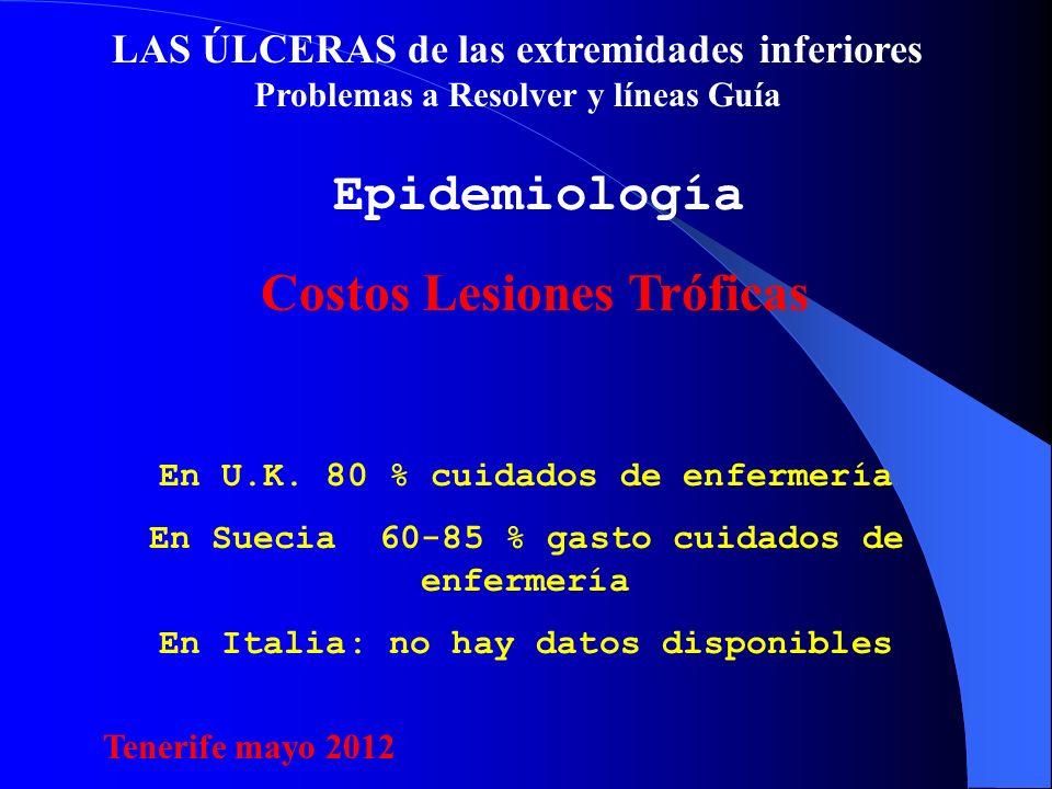 LAS ÚLCERAS de las extremidades inferiores Problemas a Resolver y líneas Guía Epidemiología En U.K.
