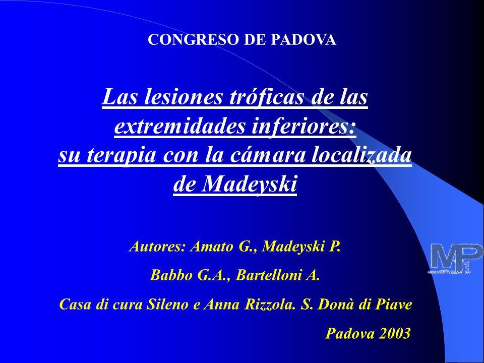 Las lesiones tróficas de las extremidades inferiores: su terapia con la cámara localizada de Madeyski Autores: Amato G., Madeyski P.