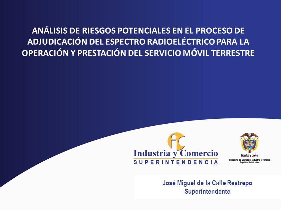 ANÁLISIS DE RIESGOS POTENCIALES EN EL PROCESO DE ADJUDICACIÓN DEL ESPECTRO RADIOELÉCTRICO PARA LA OPERACIÓN Y PRESTACIÓN DEL SERVICIO MÓVIL TERRESTRE