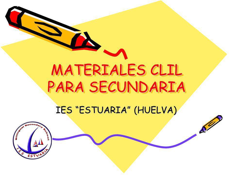 MATERIALES CLIL PARA SECUNDARIA IES ESTUARIA (HUELVA)