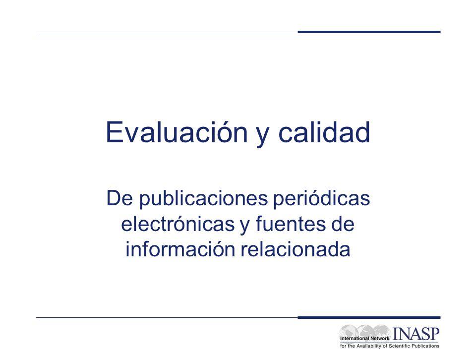 Evaluación y calidad De publicaciones periódicas electrónicas y fuentes de información relacionada
