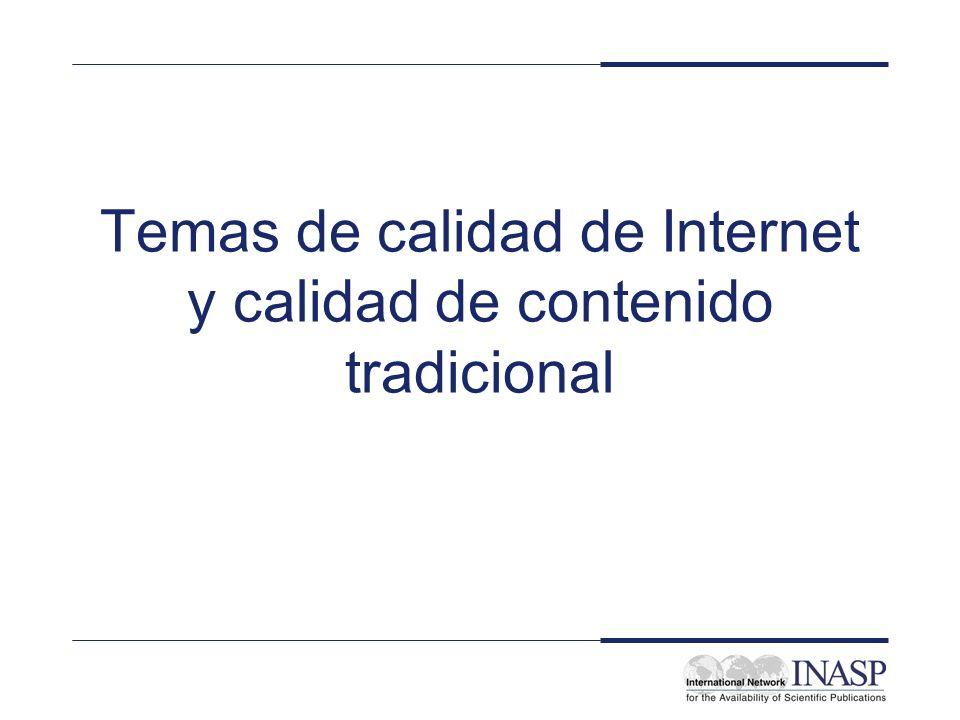 Temas de calidad de Internet y calidad de contenido tradicional