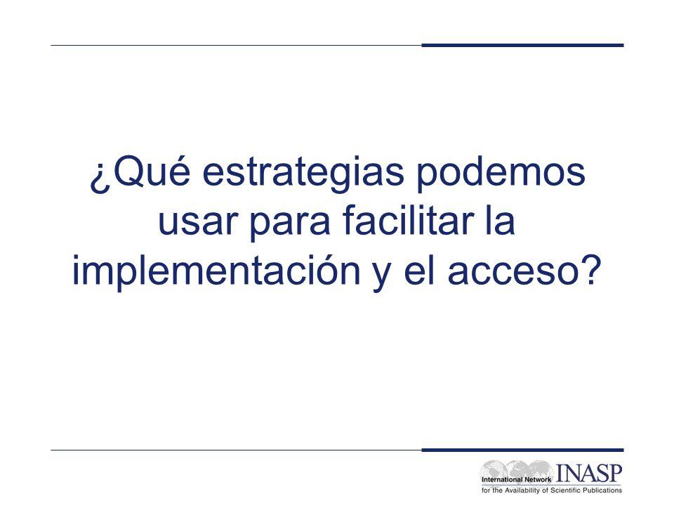 ¿Qué estrategias podemos usar para facilitar la implementación y el acceso?