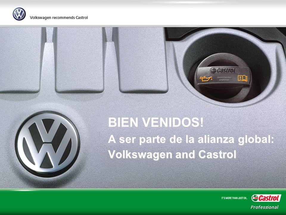 1 BIEN VENIDOS! A ser parte de la alianza global: Volkswagen and Castrol