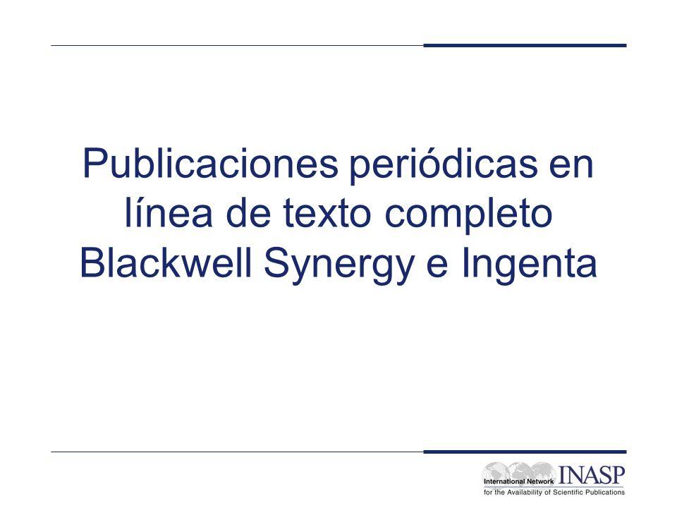 Publicaciones periódicas en línea de texto completo Blackwell Synergy e Ingenta
