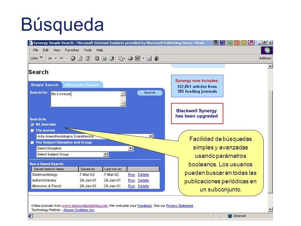 Búsqueda Facilidad de búsquedas simples y avanzadas usando parámetros booleanos.