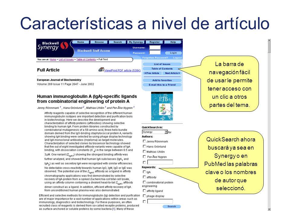 Características a nivel de artículo QuickSearch ahora buscará ya sea en Synergy o en PubMed las palabras clave o los nombres de autor que seleccionó.