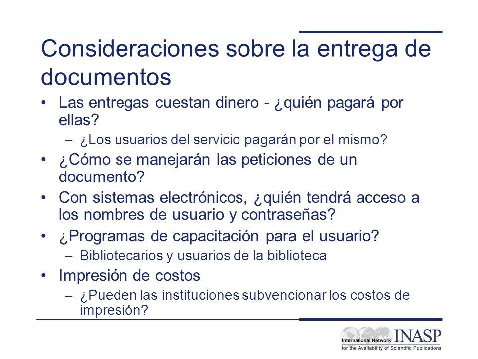 Consideraciones sobre la entrega de documentos Las entregas cuestan dinero - ¿quién pagará por ellas.
