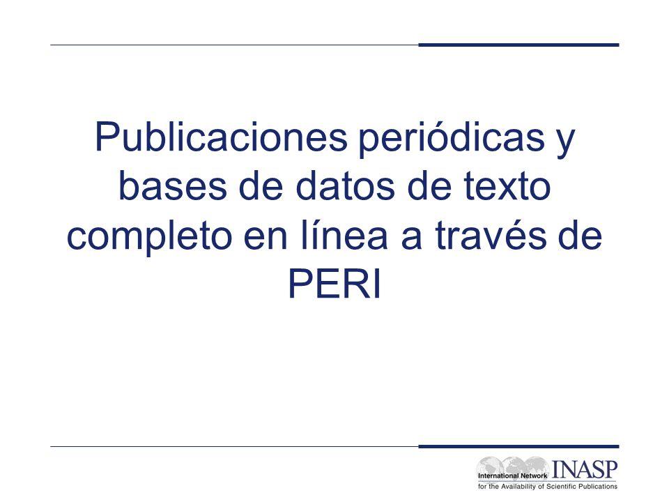 Publicaciones periódicas y bases de datos de texto completo en línea a través de PERI