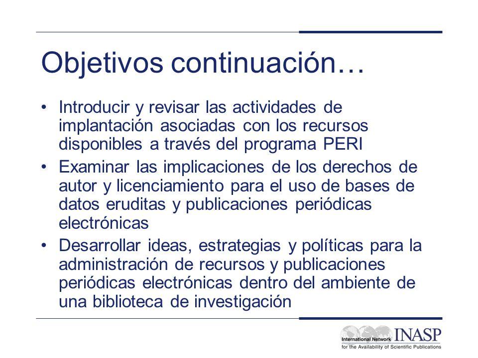 Objetivos continuación… Introducir y revisar las actividades de implantación asociadas con los recursos disponibles a través del programa PERI Examina