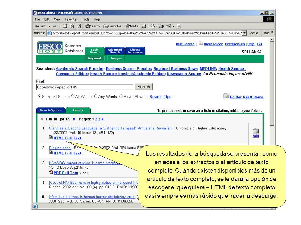 Los resultados de la búsqueda se presentan como enlaces a los extractos o al artículo de texto completo. Cuando existen disponibles más de un artículo