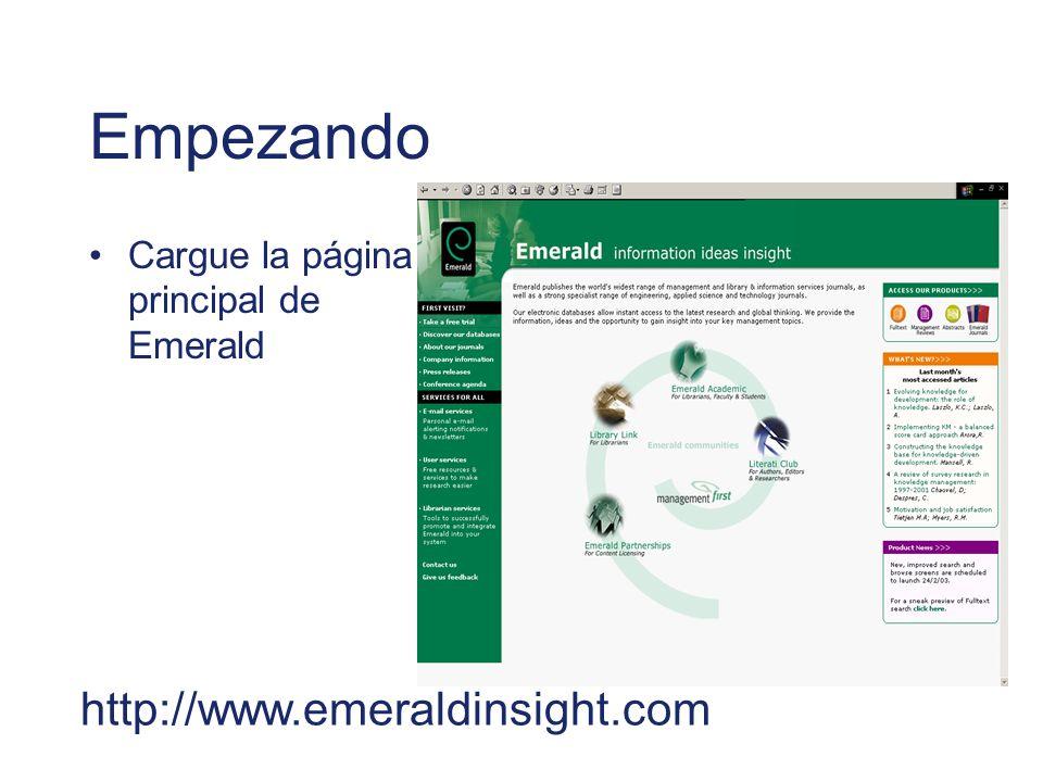 Empezando Cargue la página principal de Emerald http://www.emeraldinsight.com