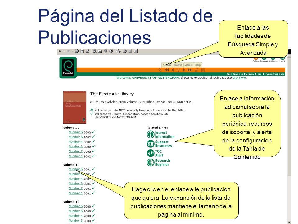 Página del Listado de Publicaciones Enlace a las facilidades de Búsqueda Simple y Avanzada Enlace a información adicional sobre la publicación periódi