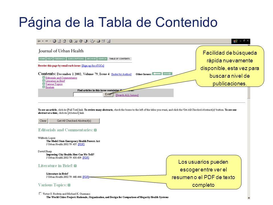 Página de la Tabla de Contenido Los usuarios pueden escoger entre ver el resumen o el PDF de texto completo Facilidad de búsqueda rápida nuevamente disponible, esta vez para buscar a nivel de publicaciones.