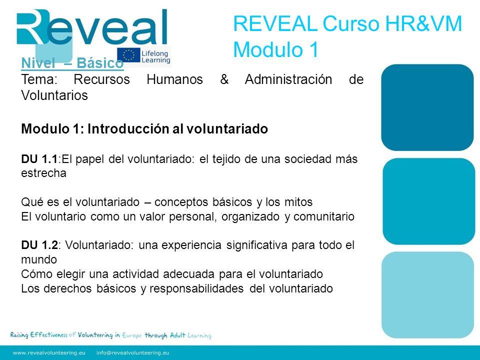 Nivel – Básico Tema: Recursos Humanos & Administración de Voluntarios Modulo 2: Un tipo diferente de HR D.U.