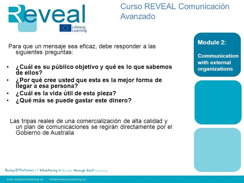Para que un mensaje sea eficaz, debe responder a las siguientes preguntas: ¿Cuál es su público objetivo y qué es lo que sabemos de ellos.