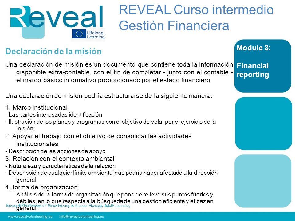 Module 3: Financial reporting Declaración de la misión Una declaración de misión es un documento que contiene toda la información disponible extra-con