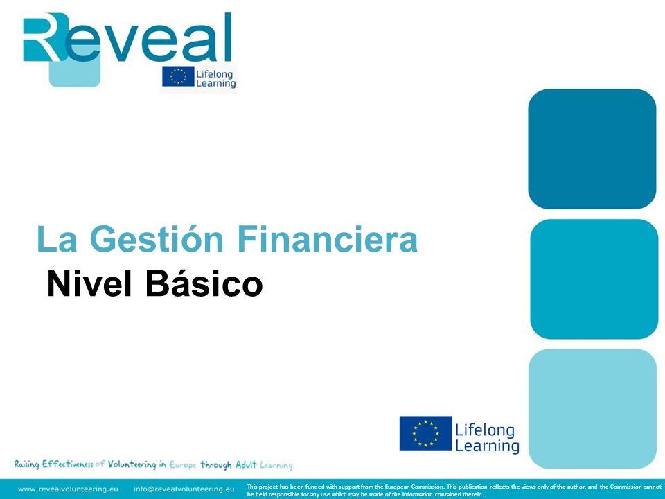 Module 3: Financial reporting REVEAL Curso básico Gestión Financiera Los estados financieros de las organizaciones sin fines de lucro, como las asociaciones voluntarias, tienden a ser más sencillos que los de las corporaciones con fines de lucro.