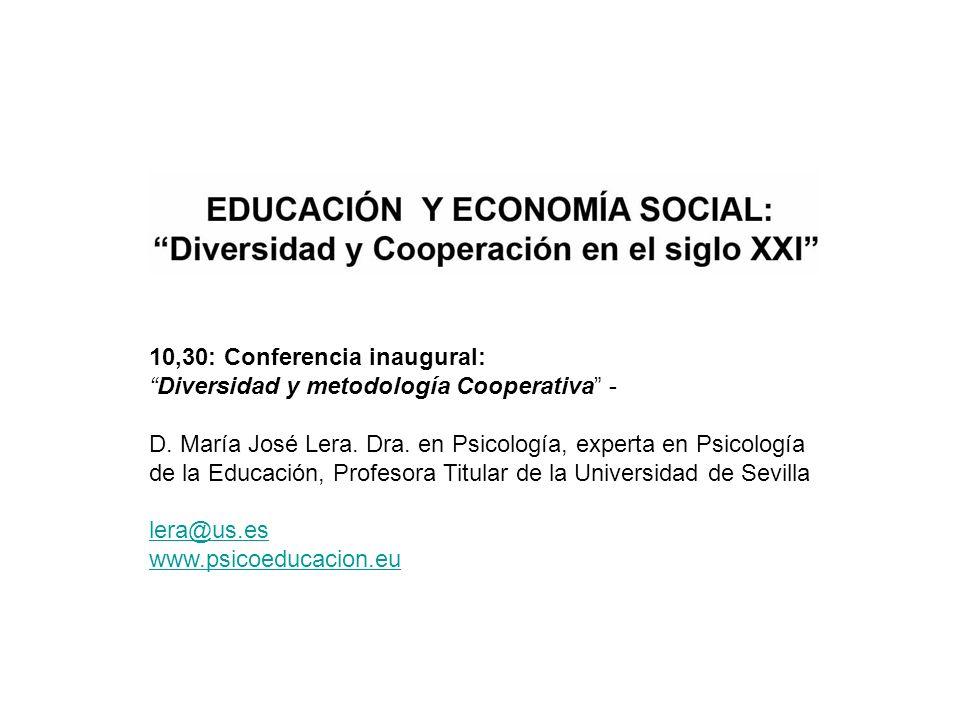 10,30: Conferencia inaugural: Diversidad y metodología Cooperativa - D.