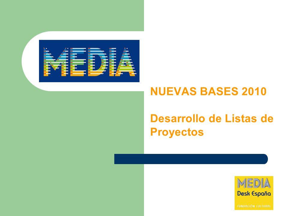 NUEVAS BASES 2010 Desarrollo de Listas de Proyectos
