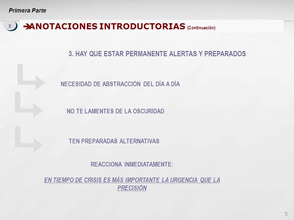 5 II ANOTACIONES INTRODUCTORIAS (Continuación) ANOTACIONES INTRODUCTORIAS (Continuación) 3.