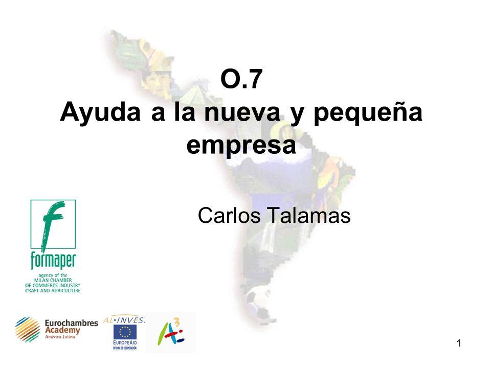1 O.7 Ayuda a la nueva y pequeña empresa Carlos Talamas