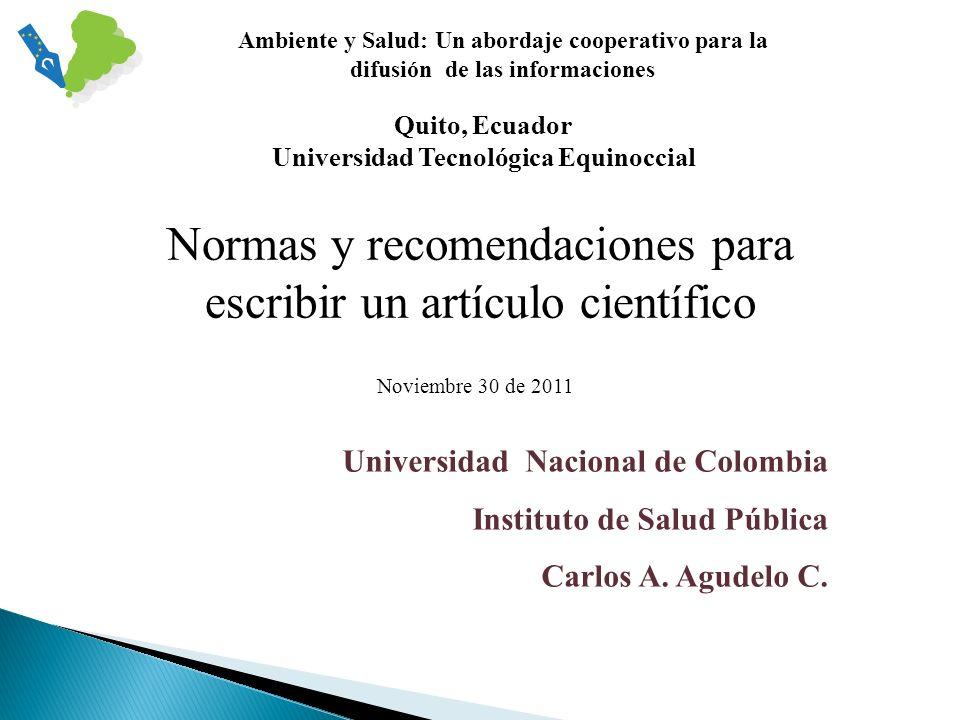 Universidad Nacional de Colombia Instituto de Salud Pública Carlos A.