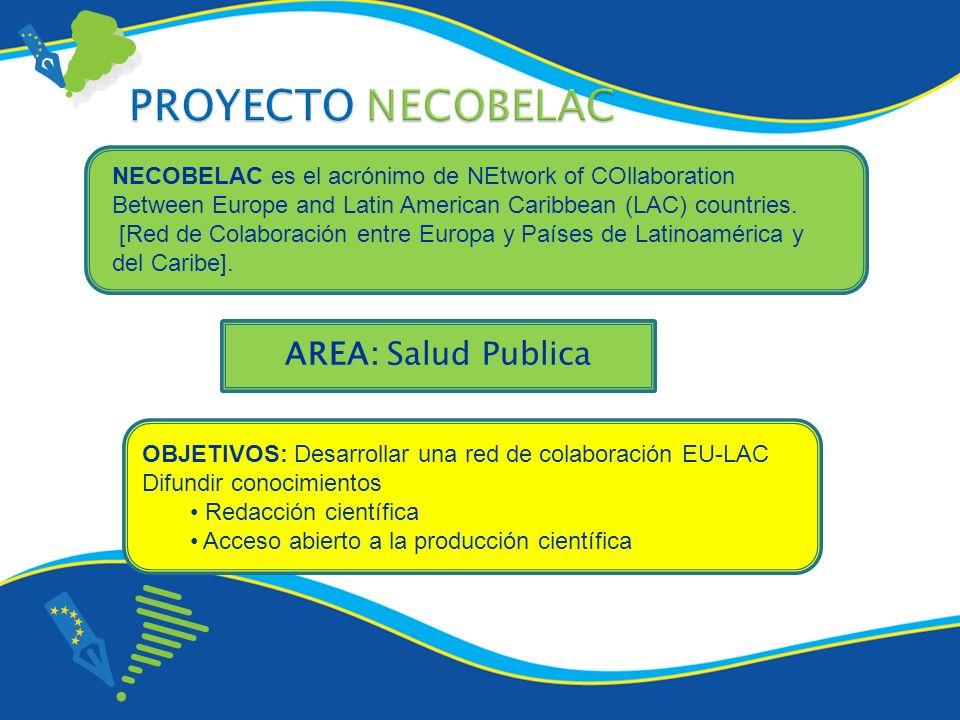 NECOBELAC es el acrónimo de NEtwork of COllaboration Between Europe and Latin American Caribbean (LAC) countries.