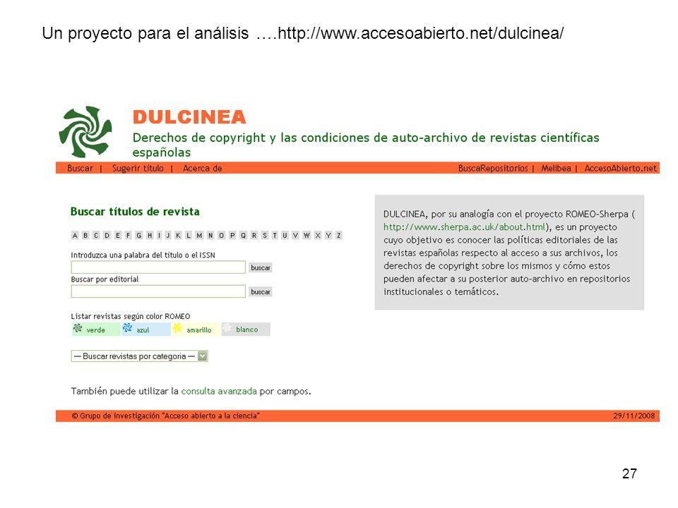 27 Un proyecto para el análisis ….http://www.accesoabierto.net/dulcinea/