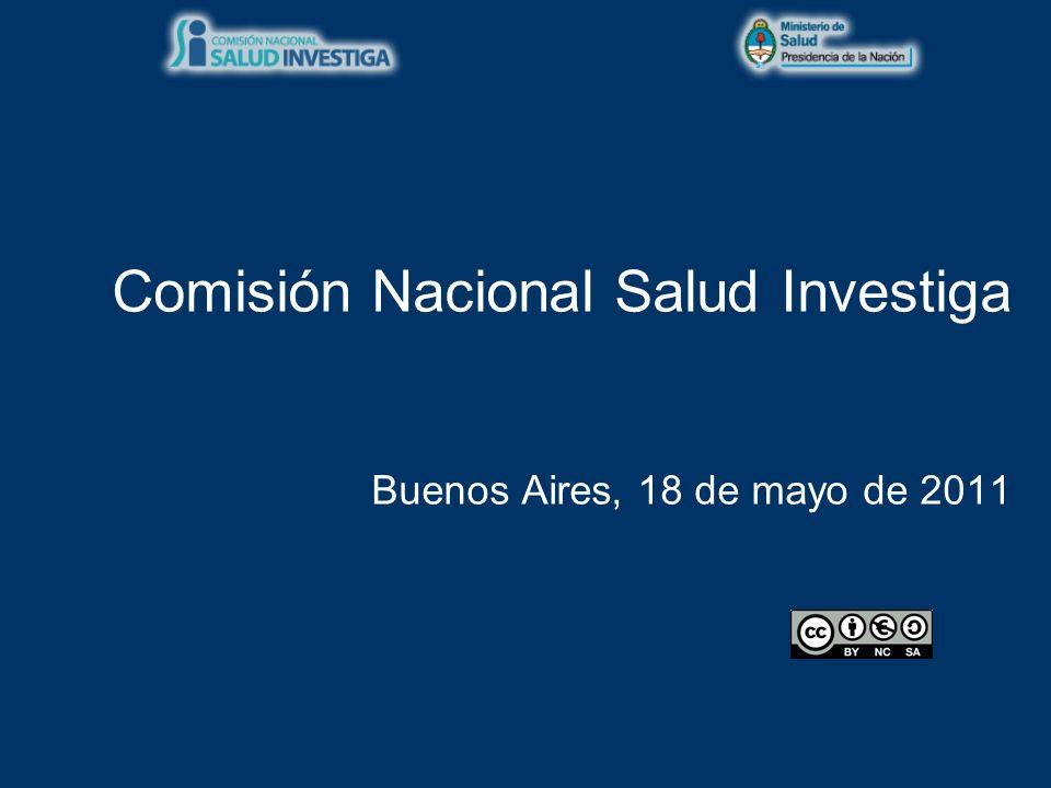 Comisión Nacional Salud Investiga Buenos Aires, 18 de mayo de 2011