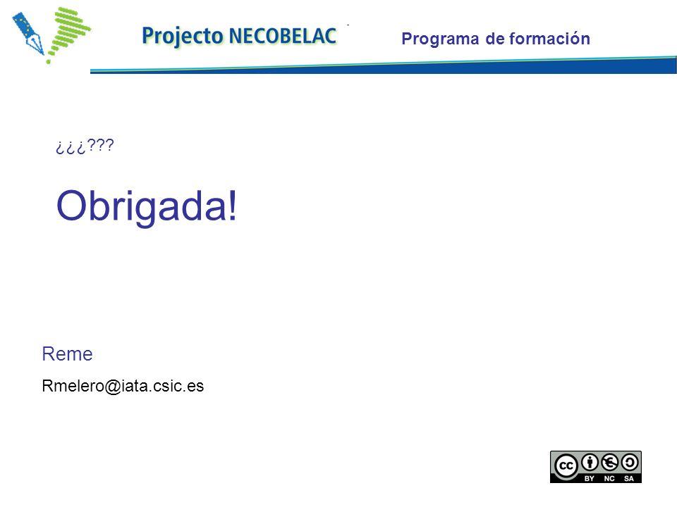 Reme Rmelero@iata.csic.es ¿¿¿ Obrigada!