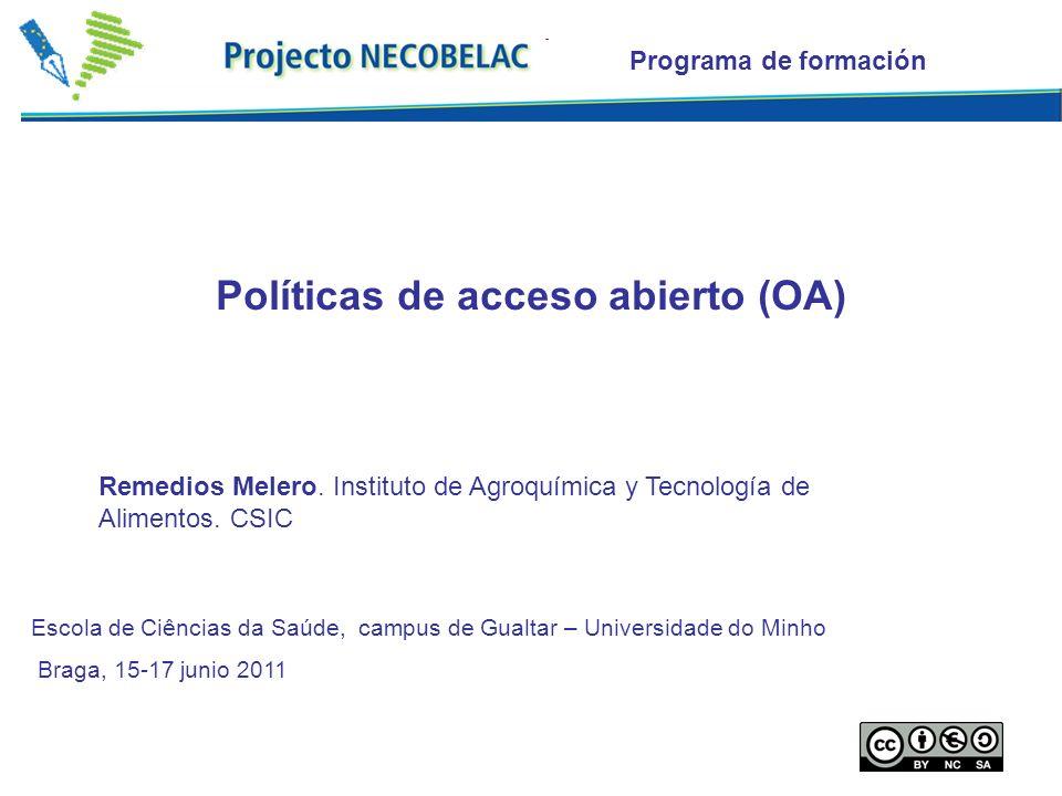 Programa de formación Políticas de acceso abierto (OA) Remedios Melero.