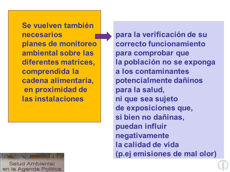 para la verificación de su correcto funcionamiento para comprobar que la población no se exponga a los contaminantes potencialmente dañinos para la sa