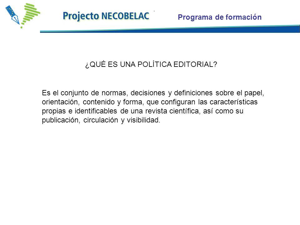Programa de formación ¿QUÉ ES UNA POLÍTICA EDITORIAL.
