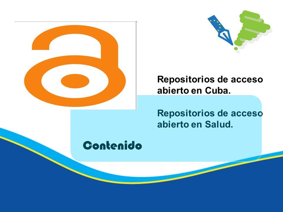 Repositorios de acceso abierto en Cuba. Repositorios de acceso abierto en Salud.
