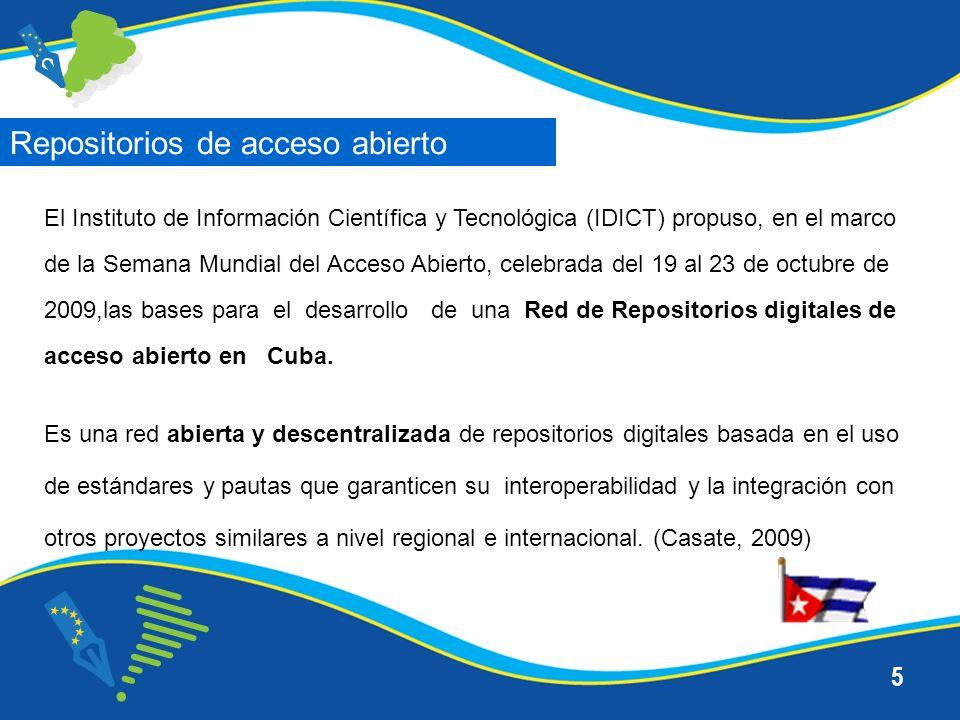 5 El Instituto de Información Científica y Tecnológica (IDICT) propuso, en el marco de la Semana Mundial del Acceso Abierto, celebrada del 19 al 23 de