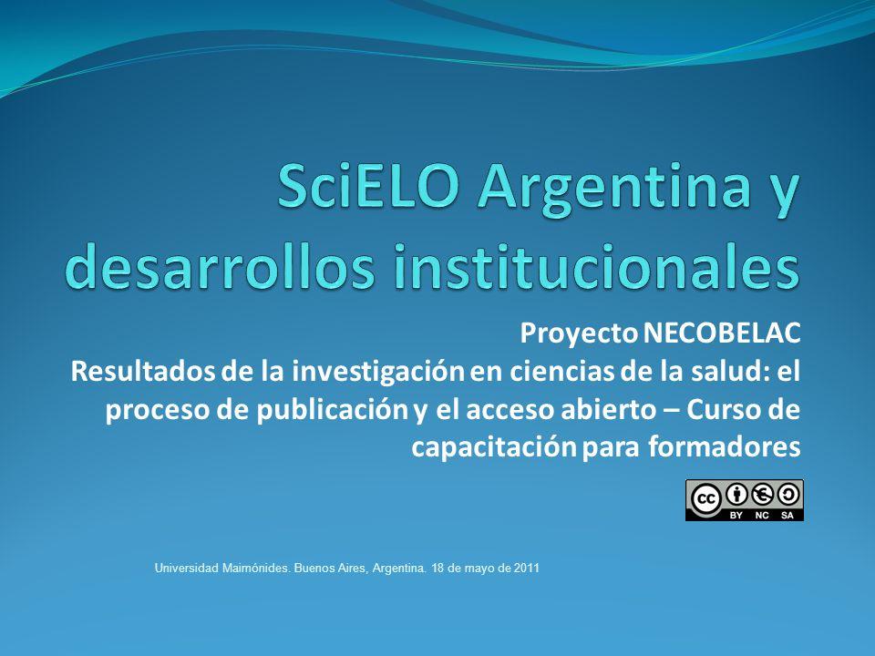 Proyecto NECOBELAC Resultados de la investigación en ciencias de la salud: el proceso de publicación y el acceso abierto – Curso de capacitación para