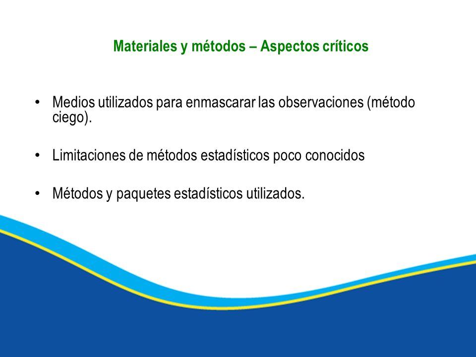 Medios utilizados para enmascarar las observaciones (método ciego). Limitaciones de métodos estadísticos poco conocidos Métodos y paquetes estadístico