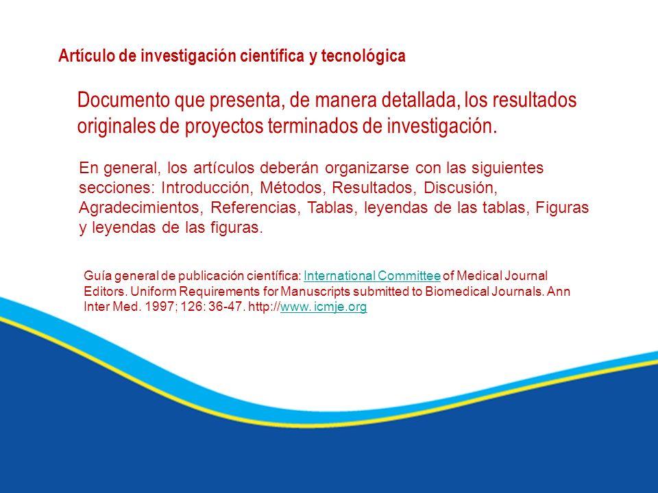 PUBLINDEX - Definiciones Artículo de investigación científica y tecnológica Documento que presenta, de manera detallada, los resultados originales de