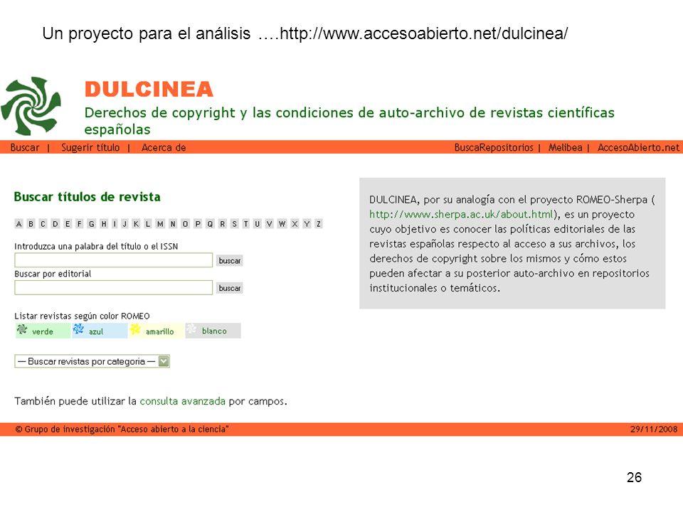 26 Un proyecto para el análisis ….http://www.accesoabierto.net/dulcinea/