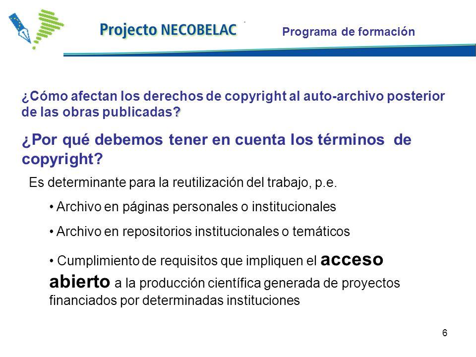6 . ¿Cómo afectan los derechos de copyright al auto-archivo posterior de las obras publicadas.