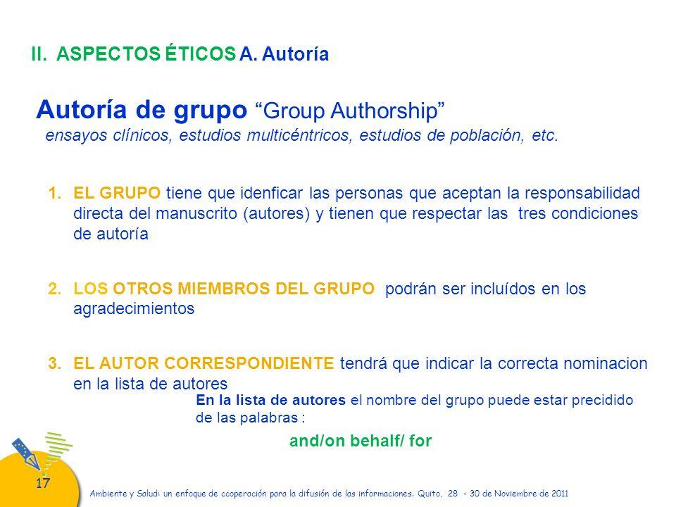 17 Ambiente y Salud: un enfoque de ccoperación para la difusión de las informaciones. Quito, 28 - 30 de Noviembre de 2011 1.EL GRUPO tiene que idenfic