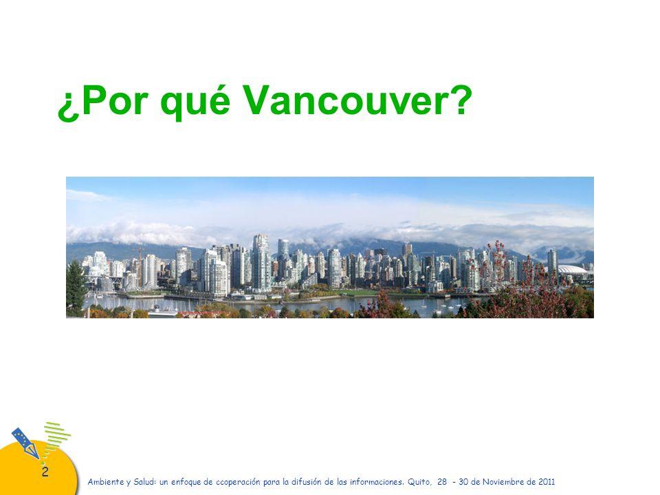 22 ¿Por qué Vancouver?