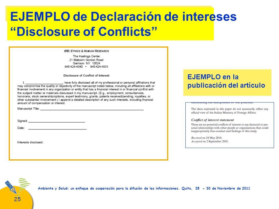 25 Ambiente y Salud: un enfoque de ccoperación para la difusión de las informaciones. Quito, 28 - 30 de Noviembre de 2011 EJEMPLO de Declaración de in