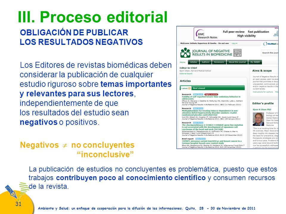 31 Ambiente y Salud: un enfoque de ccoperación para la difusión de las informaciones. Quito, 28 - 30 de Noviembre de 2011 III. Proceso editorial OBLIG