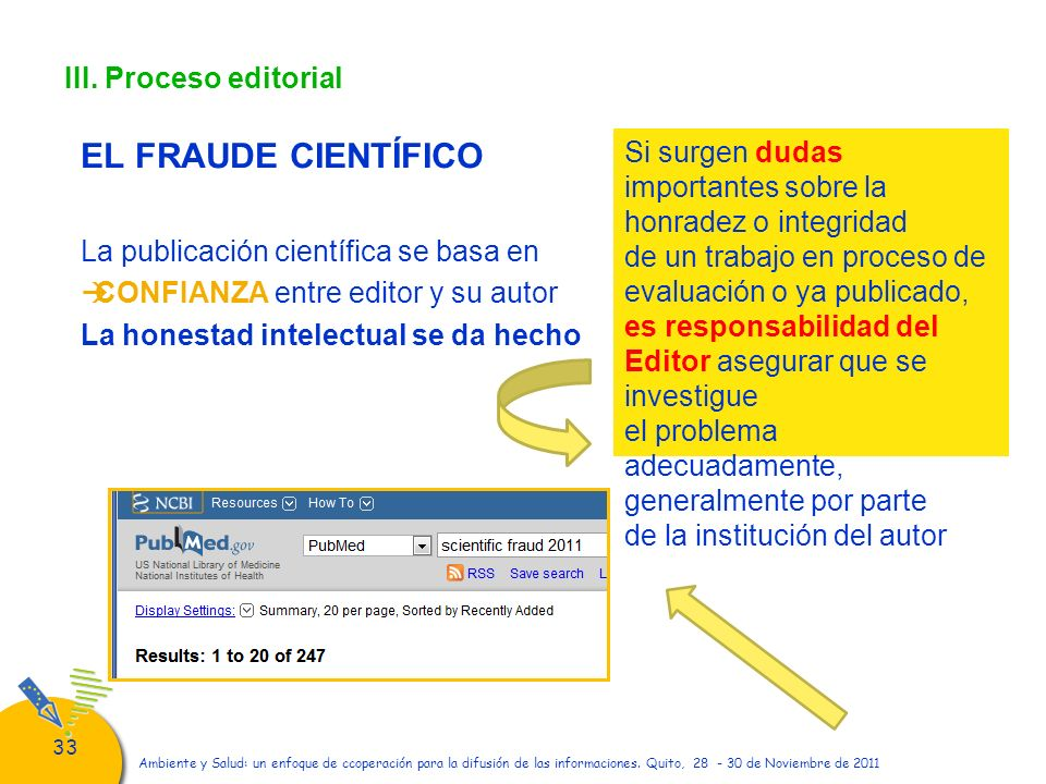 33 Ambiente y Salud: un enfoque de ccoperación para la difusión de las informaciones. Quito, 28 - 30 de Noviembre de 2011 III. Proceso editorial EL FR