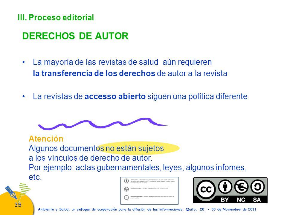 35 Atención Algunos documentos no están sujetos a los vínculos de derecho de autor. Por ejemplo: actas gubernamentales, leyes, algunos infomes, etc. A